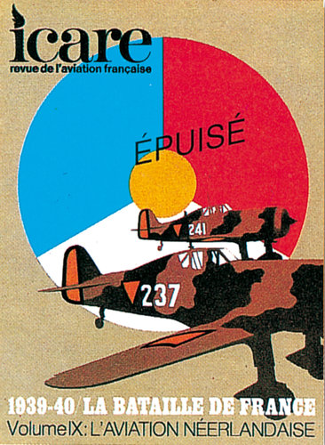 ICARE N°79, LA BATAILLE DE FRANCE TOME IX : L'AVIATION NEERLANDAISE