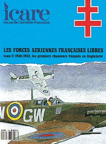 ICARE N°133, LES F.A.F.L.  EN ANGLETERRE - TOME II : 1940/1942