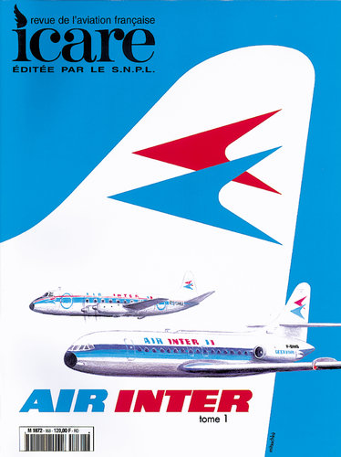 ICARE N°168, AIR INTER ET SON HISTOIRE TOME I
