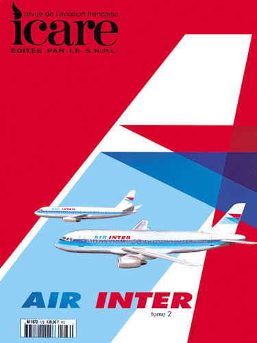 ICARE N°172, AIR INTER ET SON HISTOIRE TOME II