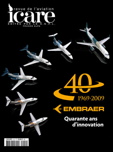ICARE N°212, EMBRAER - 40 ANS D'INNOVATION