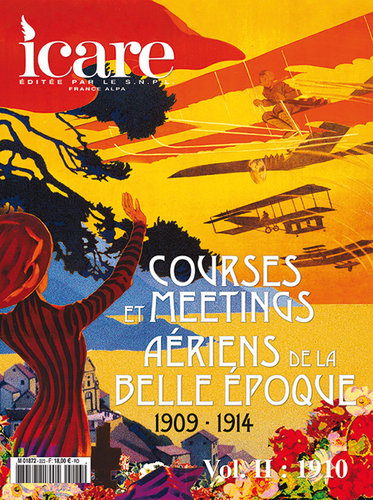 ICARE N°223, COURSES ET MEETINGS AERIENS DE LA BELLE EPOQUE 1909-1914 -  VOL II