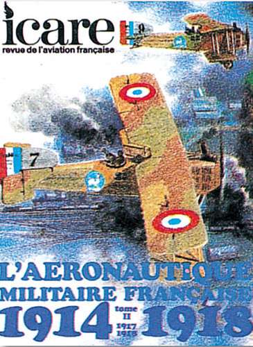 ICARE N°88, L'AERONAUTIQUE MILITAIRE FRANCAISE 1914-1918 TOME II
