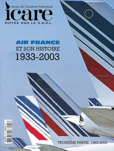 ICARE N°185-186, AIR FRANCE TOME III 1933 - 2003