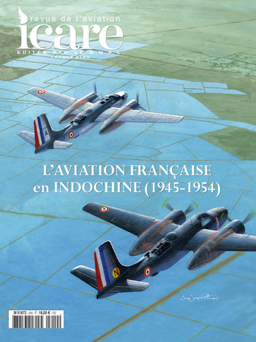ICARE N°210, L'AVIATION FRANCAISE EN INDOCHINE 1945-1954